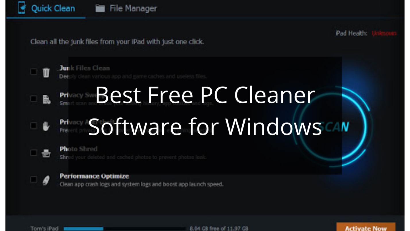 Best Free PC Cleaner Software for Windows