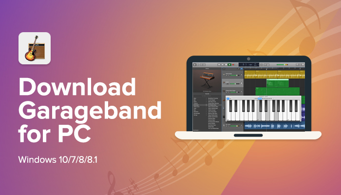 GarageBand for PC & Windows - Download for Free