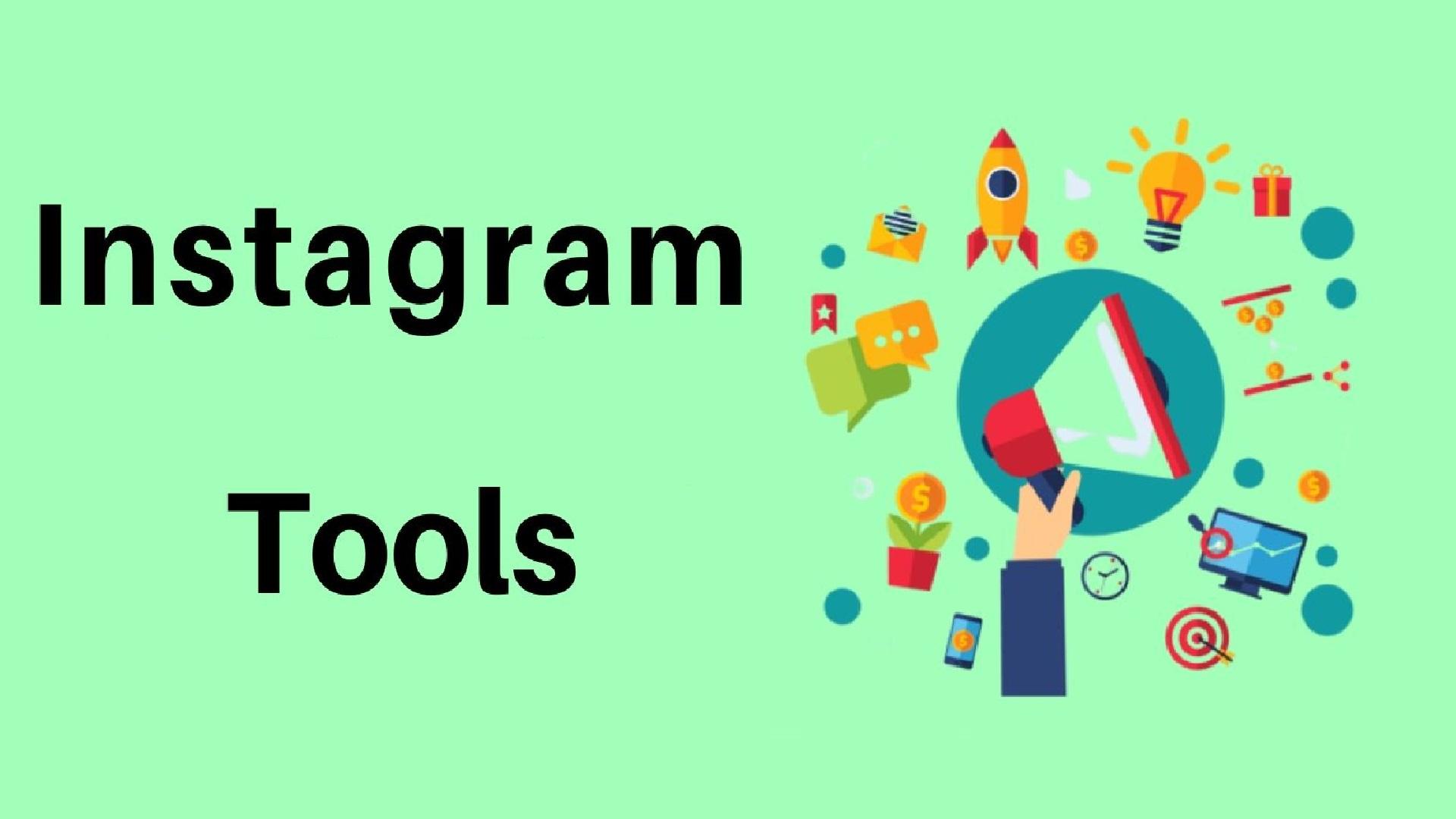 Best Instagram Tools Reviews